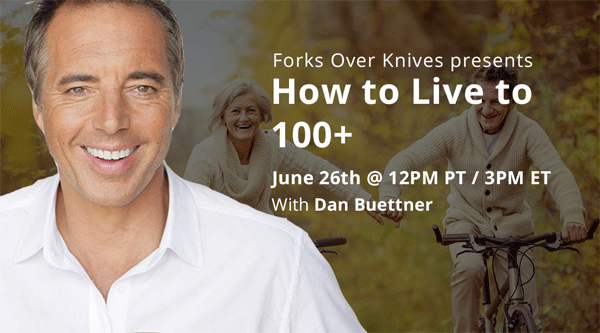 Dan Buettner Webinar: How to Live to 100+